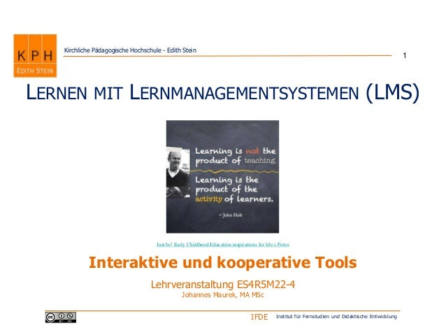 Institut für Fernstudien und Didaktische EntwicklungIFDE Kirchliche Pädagogische Hochschule - Edith Stein LERNEN MIT LERNM...