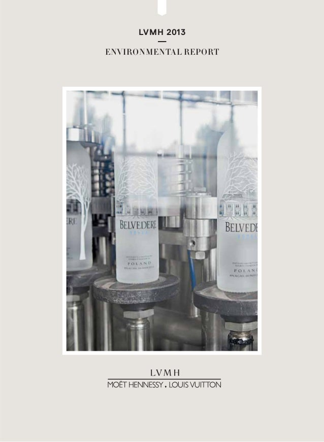 LVMH 2013 — ENVIRONMENTAL REPORT