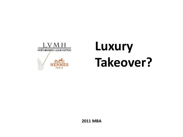 Luxury Takeover? 2011 MBA