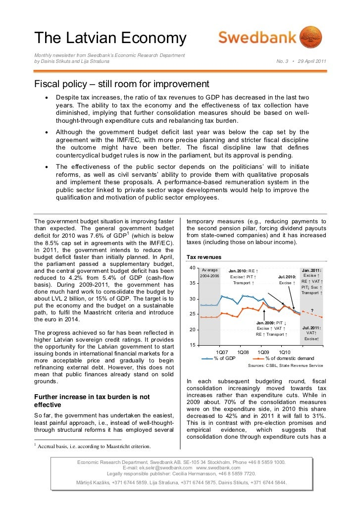 The Latvian EconomyMonthly newsletter from Swedbank's Economic Research Departmentby Dainis Stikuts and Lija Strašuna     ...