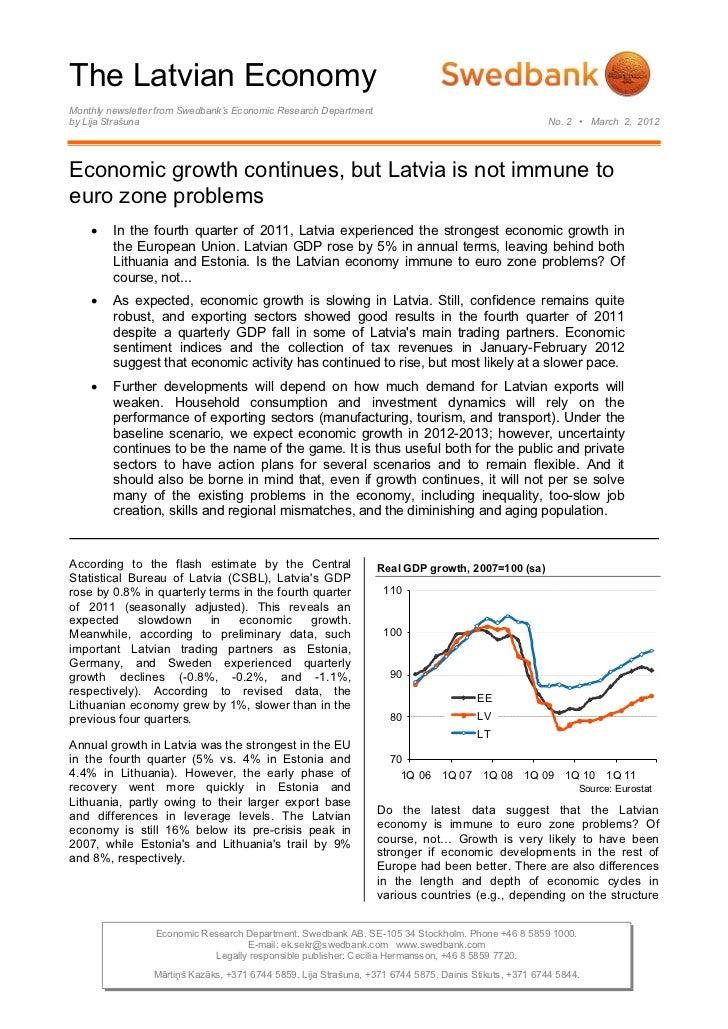 The Latvian EconomyMonthly newsletter from Swedbank's Economic Research Departmentby Lija Strašuna                        ...