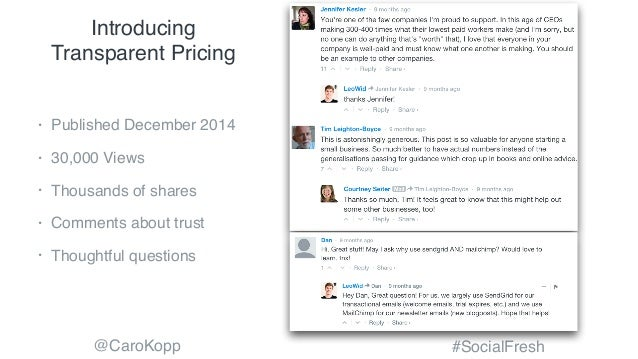 @CaroKopp #SocialFresh Introducing Transparent Pricing • Published December 2014 • 30,000 Views • Thousands of shares • Co...
