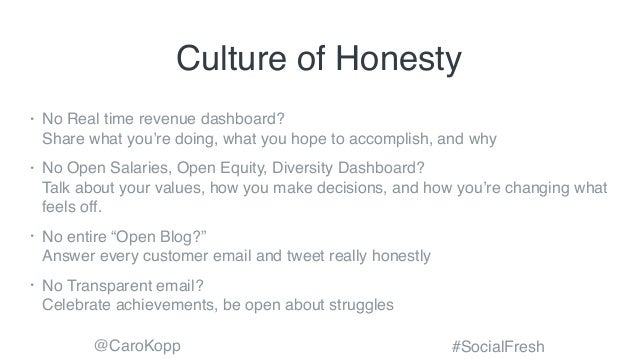 @CaroKopp #SocialFresh Culture of Honesty • No Real time revenue dashboard? Share what you're doing, what you hope to acc...