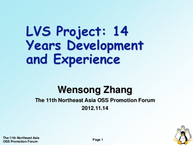 LVS Project: 14              Years Development              and Experience                            Wensong Zhang       ...