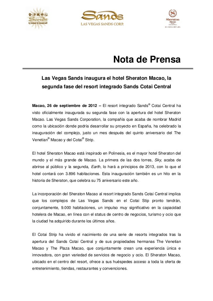 Nota de Prensa     Las Vegas Sands inaugura el hotel Sheraton Macao, la     segunda fase del resort integrado Sands Cotai ...