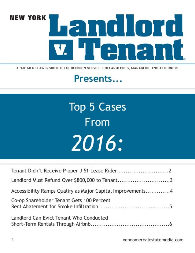 2016: Top 5 Cases From 1 vendomerealestatemedia.com Presents... APARTMENT LAW INSIDER TOTAL DECISION SERVICE FOR LANDLORDS...