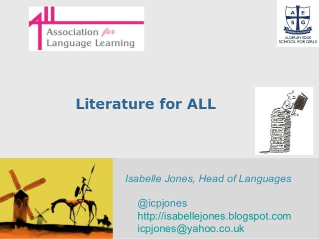 Free Powerpoint Templates Page 1 Literature for ALL Isabelle Jones, Head of Languages @icpjones http://isabellejones.blogs...