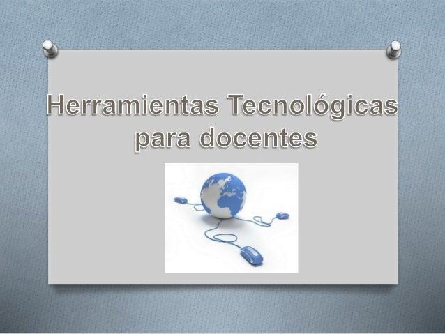 ¿Que son las herramientas tecnológicas? O Las Herramientas tecnológicas, son programas y aplicaciones (software) que puede...