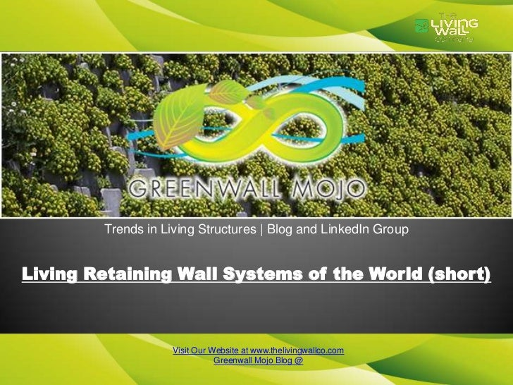 Trends in Living Structures | Blog and LinkedIn GroupLiving Retaining Wall Systems of the World (short)                   ...