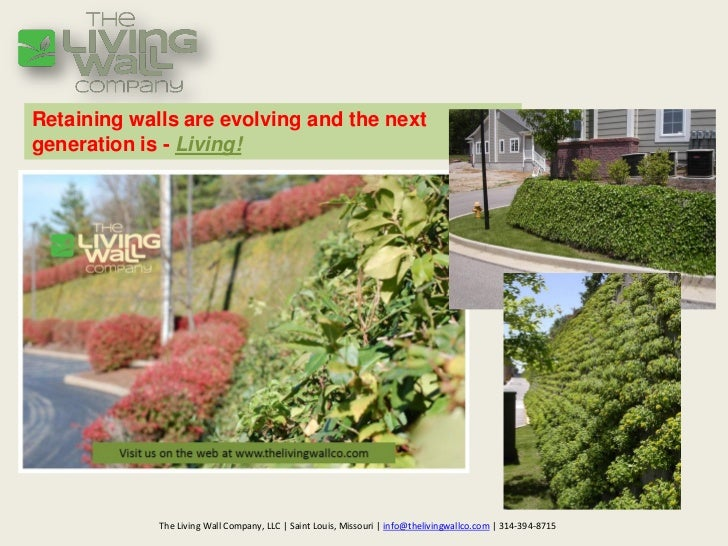 Retaining walls are evolving and the nextgeneration is - Living!             The Living Wall Company, LLC | Saint Louis, M...