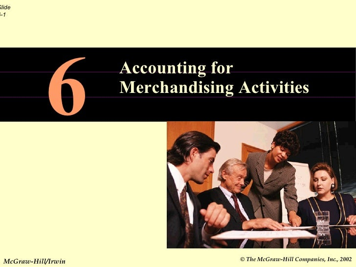 6 Accounting for Merchandising Activities