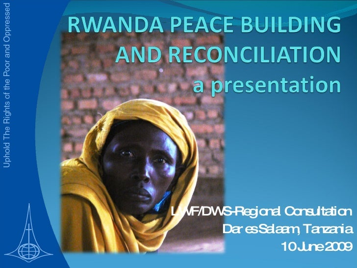 LWF/DWS-Regional Consultation Dar es Salaam, Tanzania 10 June 2009