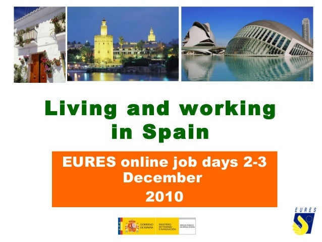 Living and working in Spain EURES online job days 2-3 December 2010