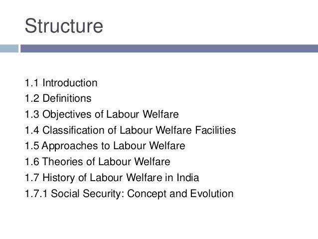 approaches of labour welfare