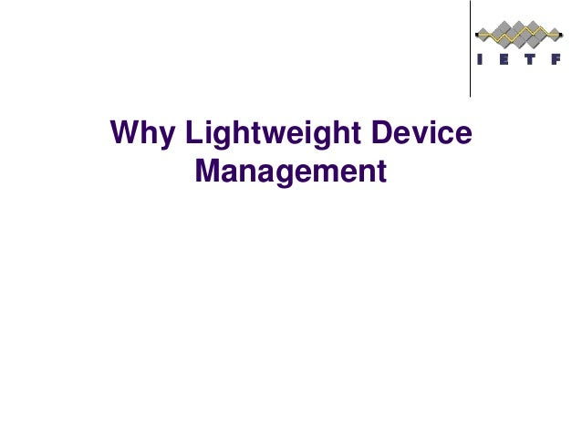 Why Lightweight Device Management
