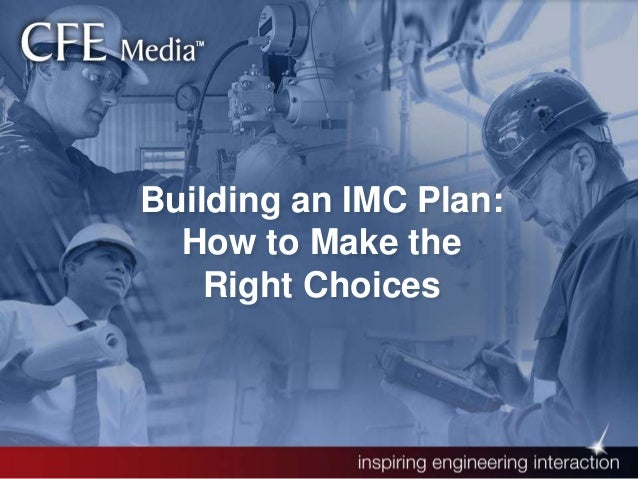 Building an IMC Plan: How to Make the Right Choices