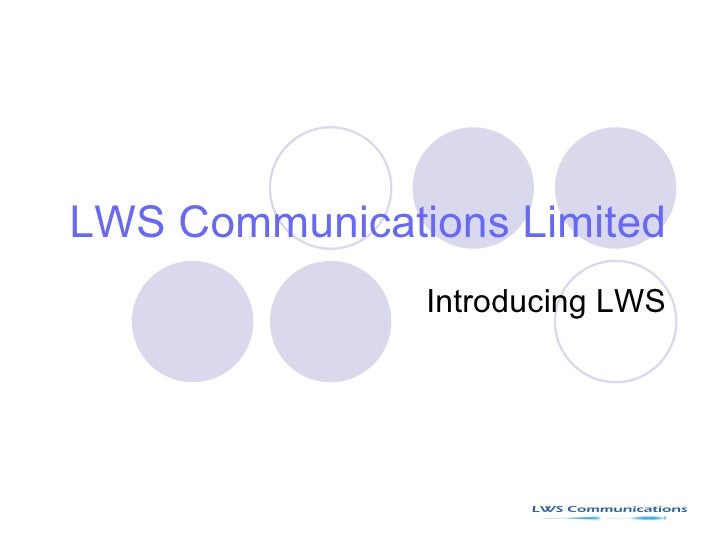 LWS Communications Limited Introducing LWS