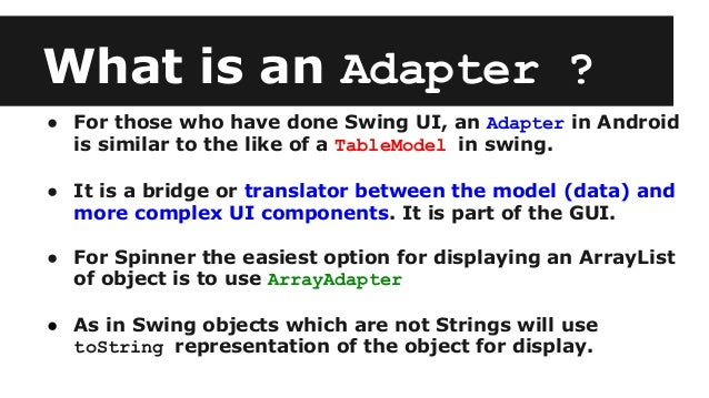 Spinners, Adapters & Fragment Communication