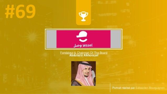 Fondateur & Chairman Of The Board Abdulaziz Alkhorayef Portrait réalisé par Sébastien Bourguignon