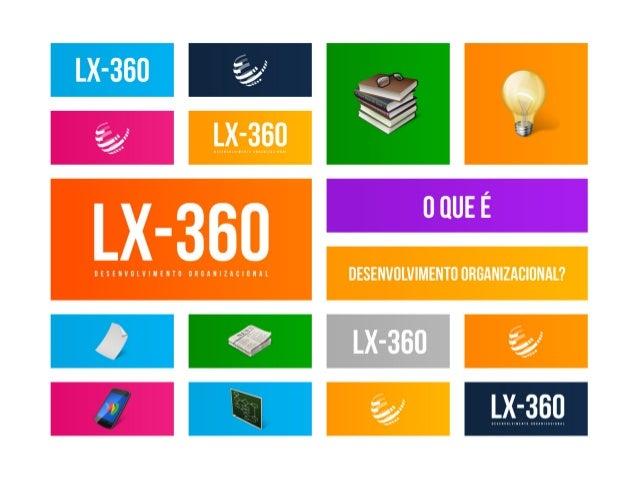 Lx360   desenvolvimento organizacional 2