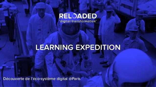 Découverte de l'éco-système digital @Paris LEARNING EXPEDITION