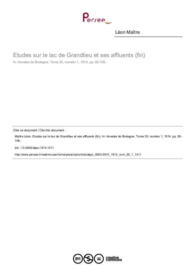 Léon Maître  Etudes sur le lac de Grandlieu et ses affluents (fin)  In: Annales de Bretagne. Tome 30, numéro 1, 1914. pp. ...