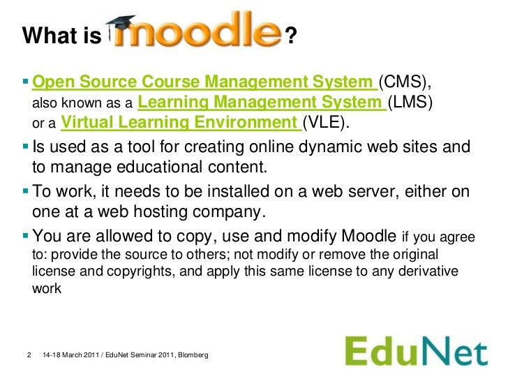 What is                                                 ? Open Source Course Management System (CMS),  also known as a Le...