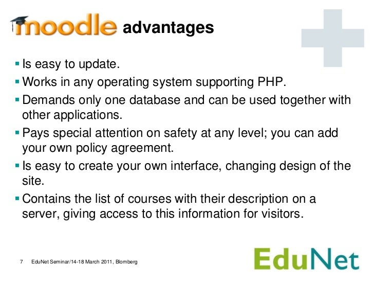 advantages Is easy to update. Works in any operating system supporting PHP. Demands only one database and can be used t...
