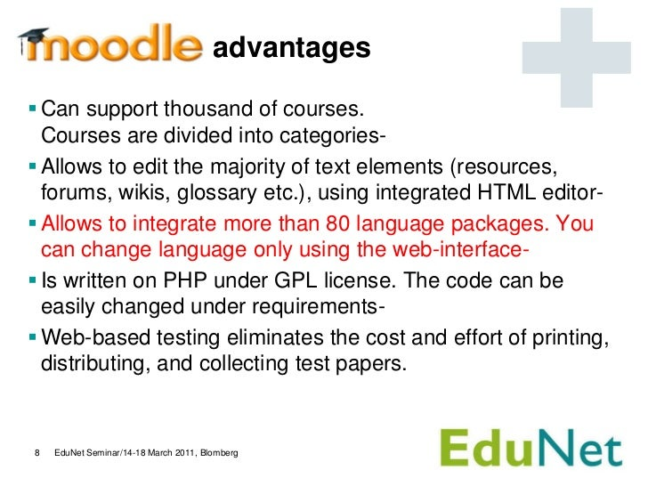 advantages Can support thousand of courses.  Courses are divided into categories- Allows to edit the majority of text el...