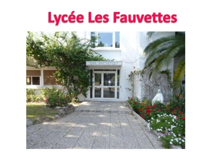 Lycée Les Fauvettes<br />
