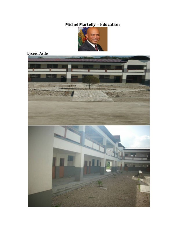 Michel  Martelly  =  Education  Lycee  l'Asile