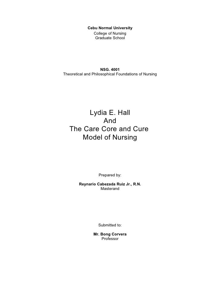 Nursing Theory: The Care Core and Cure Model of Nursing by Lydia hall