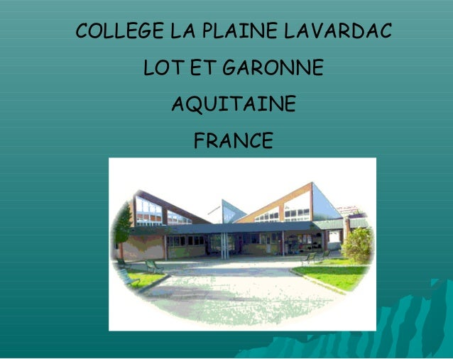 COLLEGE LA PLAINE LAVARDAC LOT ET GARONNE AQUITAINE FRANCE