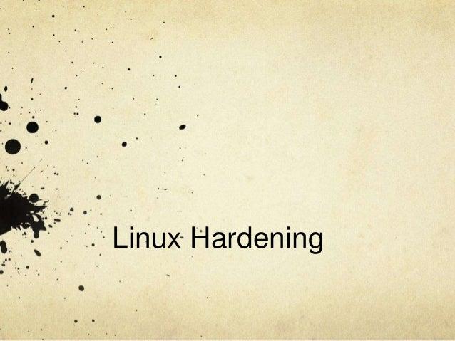 Linux Hardening