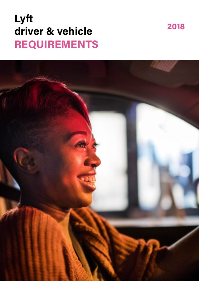 Lyft driver & vehicle 2018 REQUIREMENTS