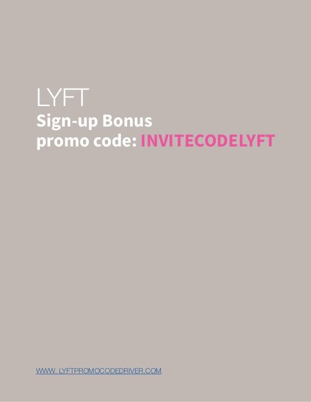 LYFT Sign-up Bonus promo code: INVITECODELYFT WWW. LYFTPROMOCODEDRIVER.COM