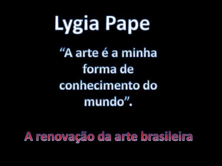Em 1959, Lygia e artistas como Hélio Oiticica, Lygia Clark e Franz Weissmann romperam com o concretismo e publicaram no Jo...
