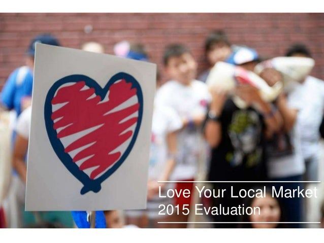 Love Your Local Market 2015 Evaluation