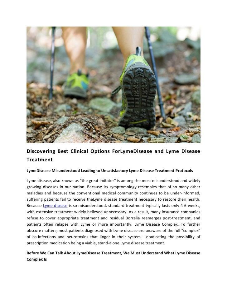 Discovering Best Clinical Options ForLymeDisease and Lyme DiseaseTreatmentLymeDisease Misunderstood Leading to Unsatisfact...