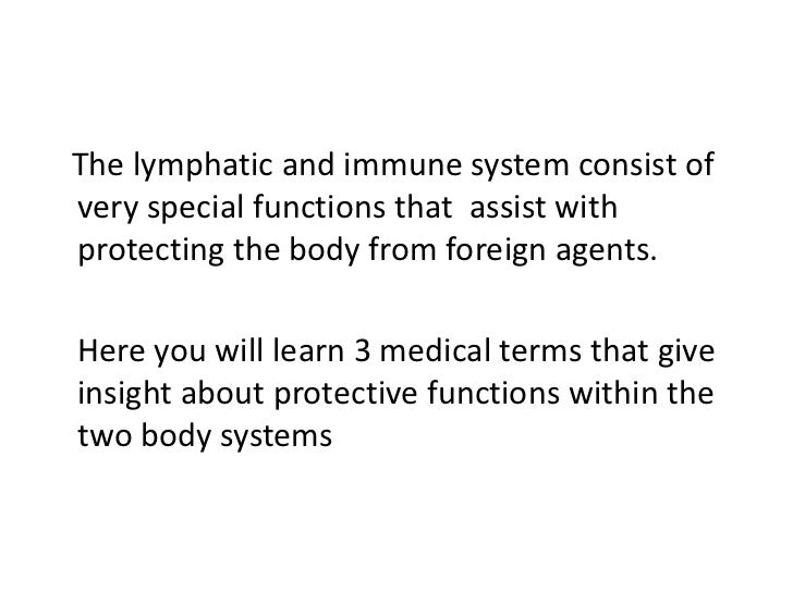 Lymphatic and immune system Slide 2