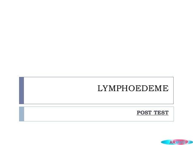 LYMPHOEDEMEPOST TEST