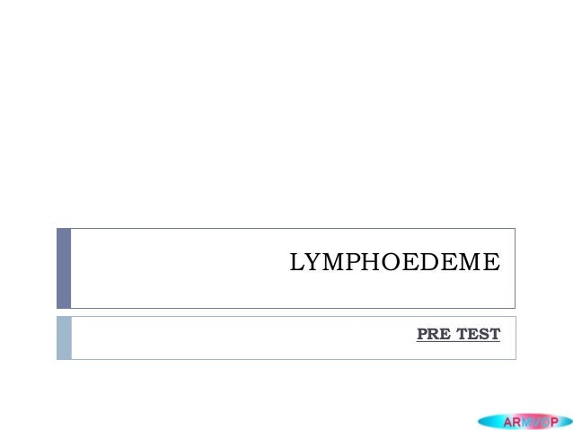 LYMPHOEDEMEPRE TEST