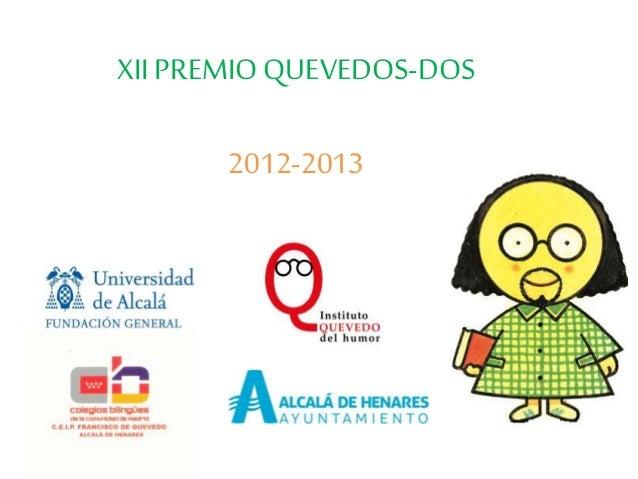 XII PREMIOQUEVEDOS-DOS 2012-2013