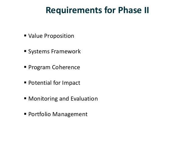  Value Proposition  Systems Framework  Program Coherence  Potential for Impact  Monitoring and Evaluation  Portfolio...