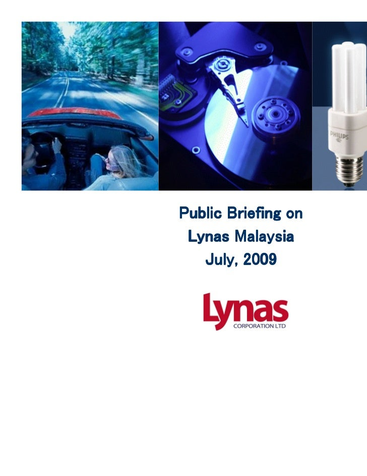 Lynas Corporation is an ASX 200 company Public company, listed on Australian Stock Exchange (ASX) Major institutional supp...