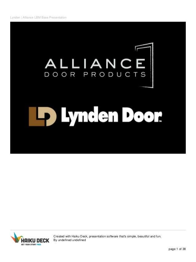 Superieur Lynden | Alliance LBM Base Presentation Created With Haiku Deck,  Presentation Software Thatu0027s Simple, ...