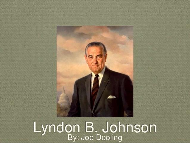 Impact of lyndon b johnson