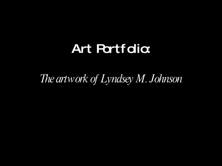 Art Portfolio: The artwork of Lyndsey M. Johnson