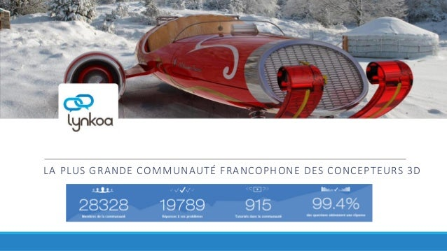 LA PLUS GRANDE COMMUNAUTÉ FRANCOPHONE DES CONCEPTEURS 3D