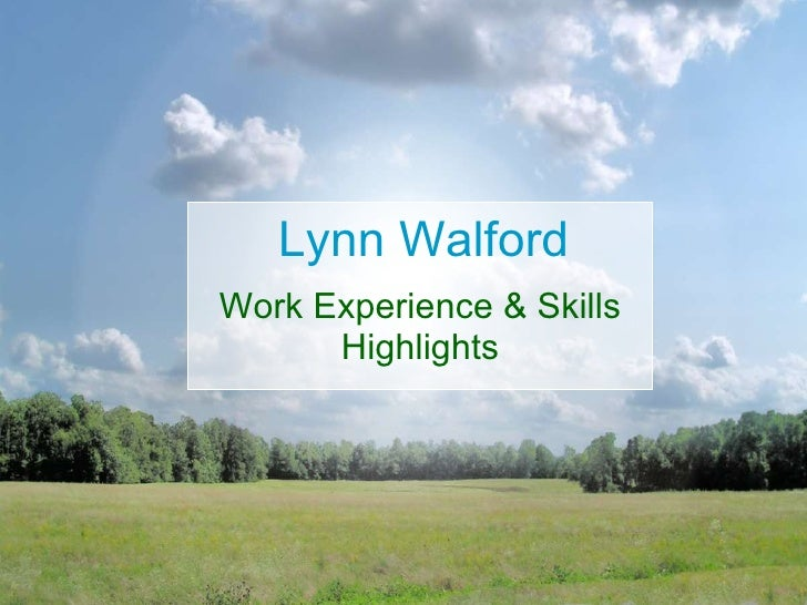 Lynn Walford Work Experience & Skills Highlights